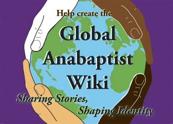 The Global Anabaptist Wiki profiles Anabaptist and Mennonite communities in 75 countries around the world.  Image provided by John Roth.