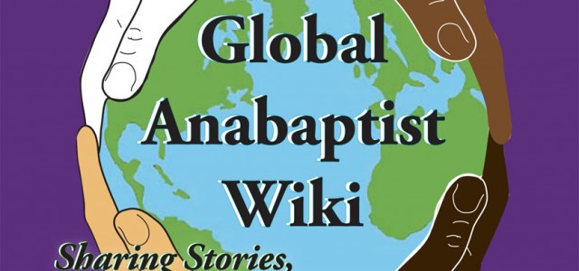 Global Anabaptist Wiki Builds International Community