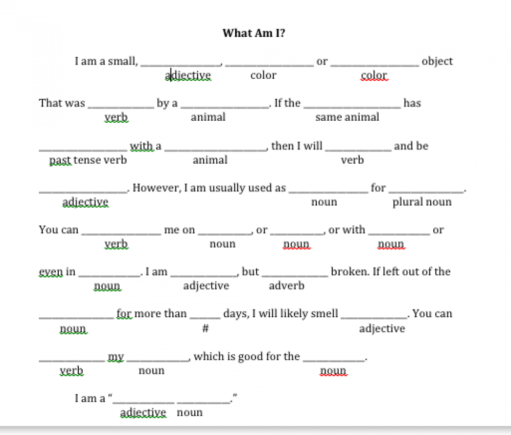 """Mad lib for a """"What Am I?"""" riddle"""