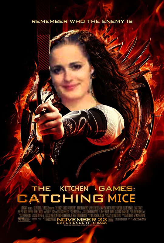 """An edited version of the Hunger Games movie poster, featuring Alma Miller's face and the title """"The Kitchen Games: Catching Mice"""""""