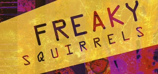 New literary journal: 'Freaky Squirrels'