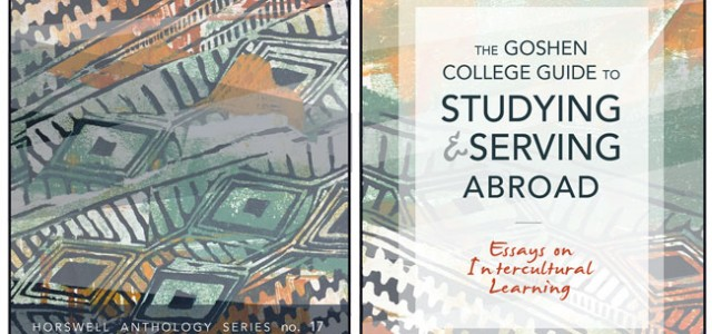 Goshen College publishes 'Guide to Studying and Serving Abroad'