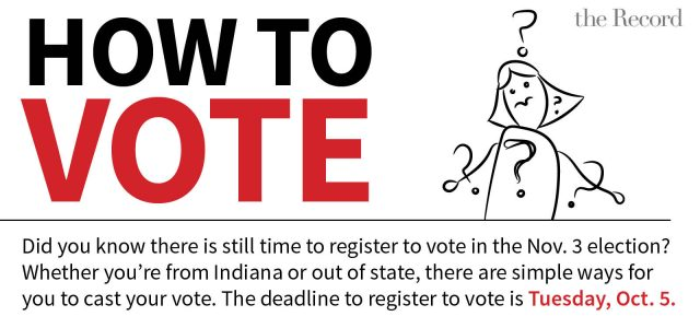 How to Vote – IN registration deadline is Oct. 5